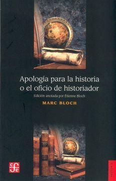 portada Apologia Para la Historia o el Oficio de Historiador