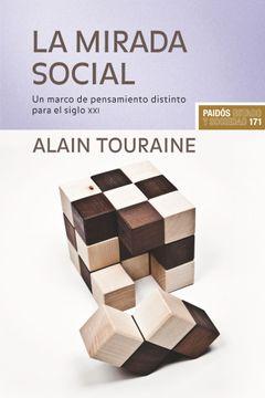 portada La Mirada Social: Un Marco de Pensamiento Distinto Para el Siglo xxi
