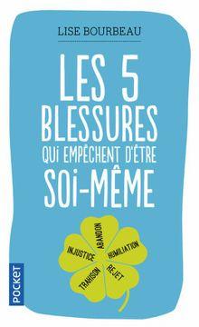 portada Les Cinq Blessures qui Empechent D'être Soi-Meme (libro en Francés)