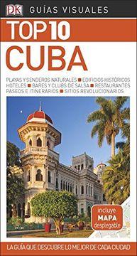 portada Guía Visual top 10 Cuba: La Guía que Descubre lo Mejor de Cada Ciudad (Guias Top10)