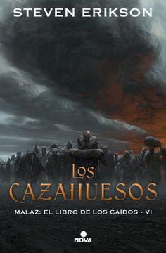 portada Los Cazahuesos (Malaz: El Libro de los Caídos 6)