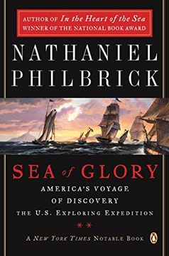 portada Sea of Glory: America's Voyage of Discovery, the U. S. Exploring Expedition, 1838-1842 (libro en Inglés)