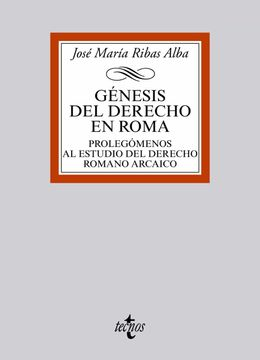 portada Génesis del Derecho en Roma: Prolegómenos al Estudio del Derecho Romano Arcaico