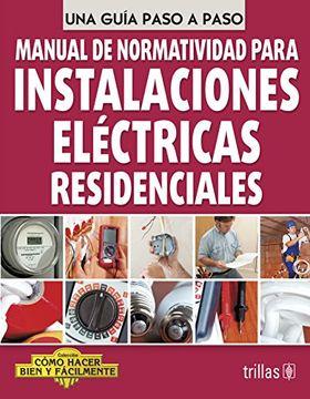 portada Manual de Normatividad Para Instalaciones Electricas Redidenciales