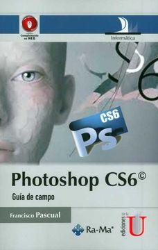portada Photoshop Cs6, Guía de Campo