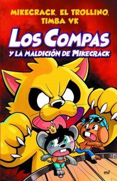 portada Los Compas y la Maldicion de Mikecrack