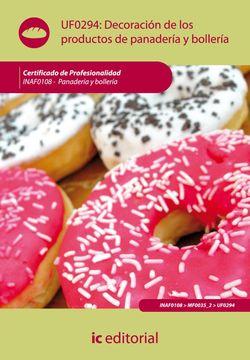portada Decoración de los Productos de Panadería y Bollería. Inaf0108 - Panadería y Bollería