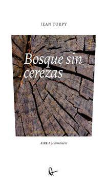 portada Bosque Sin Cerezas