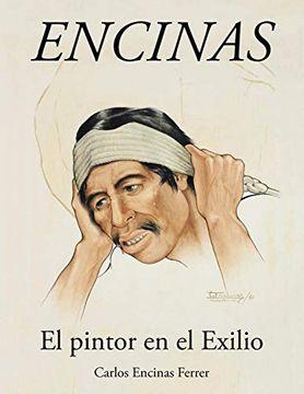 portada Encinas: El Pintor en el Exilio