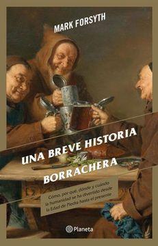 portada Una Breve Historia de la Borrachera