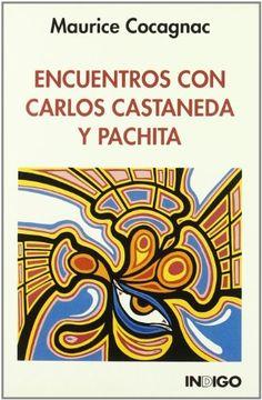 portada Encuentros con Carlos Castaneda y Pachita