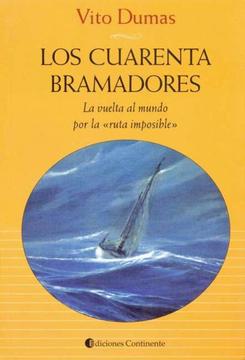 """portada Los Cuarenta Bramadores: La Vuelta al Mundo por la """"Ruta Imposible"""""""