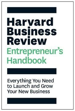 portada The Harvard Business Review Entrepreneur's Handbook: Everything you Need to Launch and Grow Your new Business (Hbr Handbooks) (libro en Inglés)
