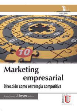 portada Marketing Empresarial. Direccion Como Estrategia Competitiva