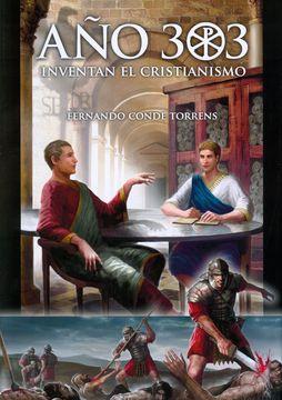 portada Año 303: Inventan el Cristianismo