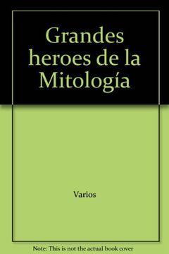portada Los Grandes Heroes De La Mitologia