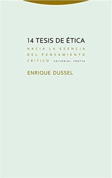 portada 14 Tesis de Ética: Hacia la Esencia del Pensamiento Crítico