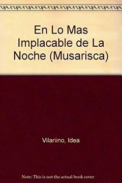 portada En lo mas Implacable de la Noche (Antologia Personal) (Musarisca)