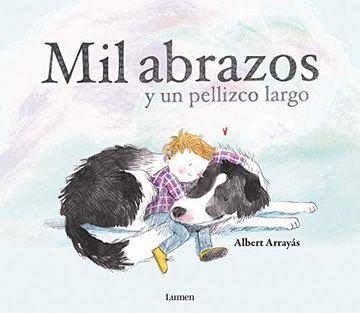 portada Mil Abrazos y un Pellizco Largo (Lumen Ilustrados)