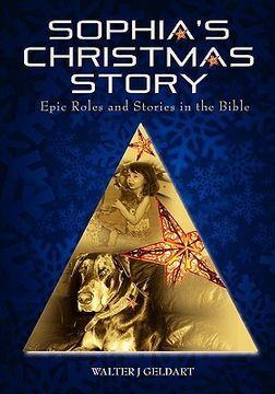 portada sophia's christmas story: epic roles and stories in the bible
