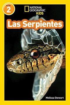 portada Las Serpientes = Snakes (Libros de National Geographic Para Ninos