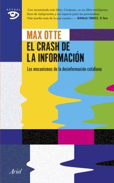 portada El Crash de la Información: Los Mecanismos de la Desinformación Cotidiana