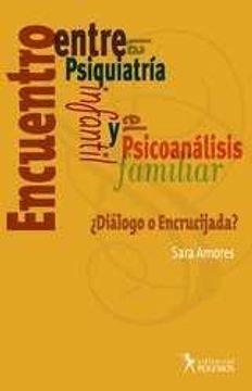 portada Encuentro Entre La Psiquiatria Infantil Y Psicoanalisis Fami