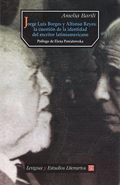 portada Jorge Luis Borges y Alfonso Reyes: La Cuestión de la Identidad del Escritor Latinoamericano (Lengua y Estudios Literarios) (libro en Inglés)
