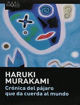portada Cronica del Pajaro que da Cuerda al Mundo