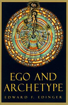 portada Ego and Archetype: Individuation: Individuation and the Religious Function of the Psyche (c. G. Jung Foundation Books) (libro en Inglés)