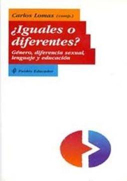 portada Iguales o Diferentes?  Genero, Diferencia Sexual, Lenguaje y edu Cacion