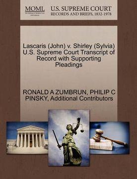 portada lascaris (john) v. shirley (sylvia) u.s. supreme court transcript of record with supporting pleadings
