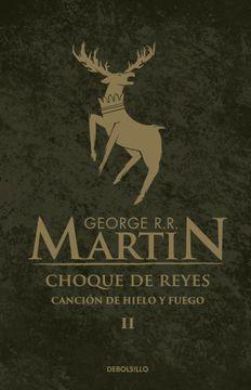 portada Choque de Reyes [Paperback] Martin