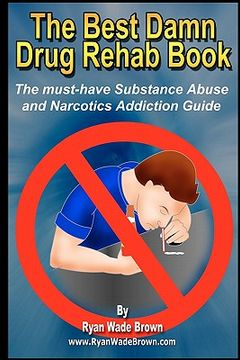portada the best damn drug rehab book - black & white edition