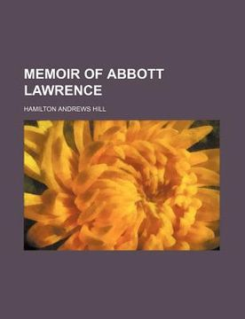portada memoir of abbott lawrence