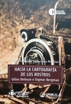 portada Hacia la Cartografía de los Rostros. Gilles Deleuze e Ingmar Bergman