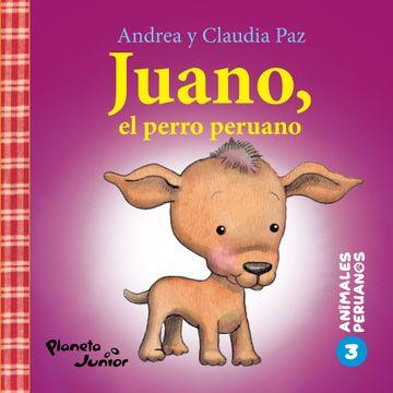 portada Animales Peruanos 3. Juano, el Perro Peruano