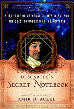 portada Descartes's Secret Notebook: A True Tale of Mathematics, Mysticism, and the Quest to Understand the Universe (libro en Inglés)