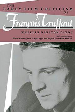 portada Early Film Criticism of Francois Truffaut (Midland Book) (libro en Inglés)