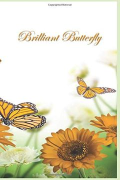 """portada Brilliant Butterfly: 124 Page Softcover, has Lined Pages With a Border, College Rule Composition (6"""" x 9 """"). 4 Orange (libro en inglés)"""