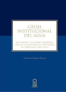 portada Crisis Institucional Del Agua. Descripcion Del Modelo Juridico