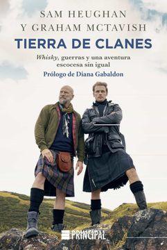 portada Tierra de Clanes: Whisky, Guerras y una Aventura Escocesa sin Igual