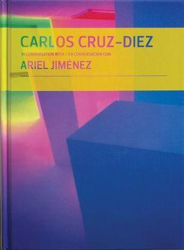 portada Carlos Cruz-Diez in Conversation With Ariel Jimenez (libro en Inglés)