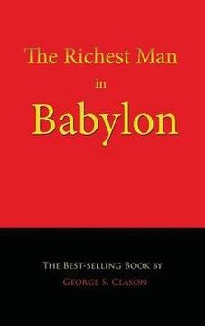 portada The Richest Man in Babylon (Hardcover)--by George S. Clason [2016 Edition] ISBN: 9781609420130