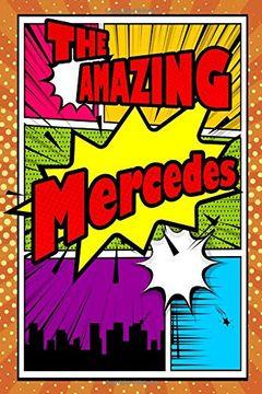 "portada The Amazing Mercedes: Weekly Planner Notebook 120 Pages 6""X9"" (libro en inglés)"