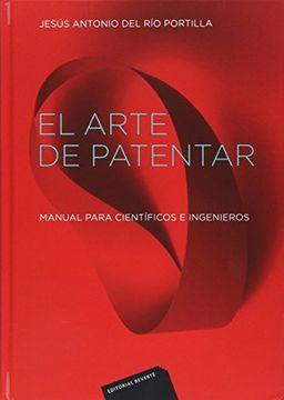 portada Arte de Patentar Manual Para Cientificos e Ingenieros