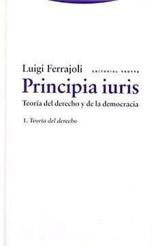 portada Principia Iuris. Teoría del Derecho y de la Democracia 01. Teoría del Derecho