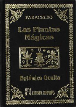 portada Las Plantas Mágicas. Botánica Oculta