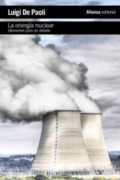 portada La Energía Nuclear: Elementos Para un Debate