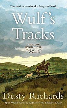 portada Wulf's Tracks (Herschel Baker) (libro en Inglés)